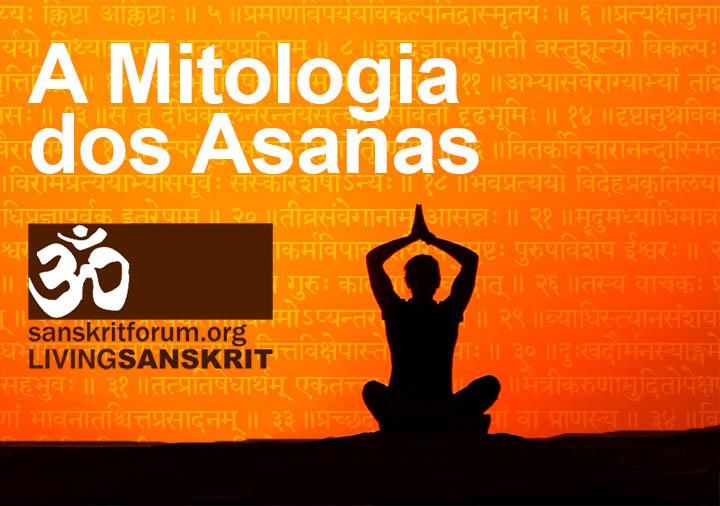 A Mitologia dos Asanas